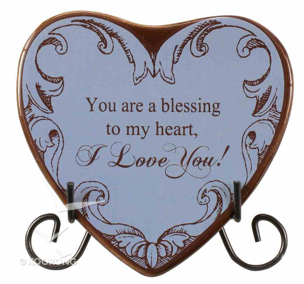 Plaque Heart to Heart: You Are a Blessing to My Heart, I Love You!, Blue Plaque
