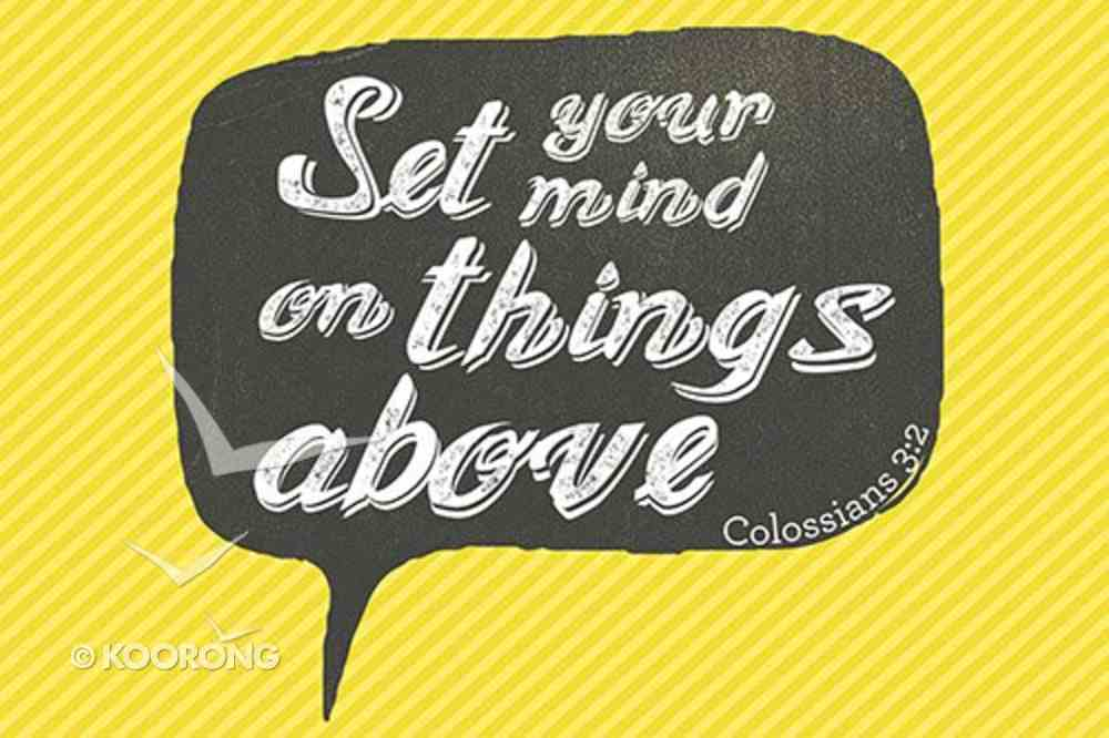 Poster Small: Things Above - Colossians 3:2 Poster