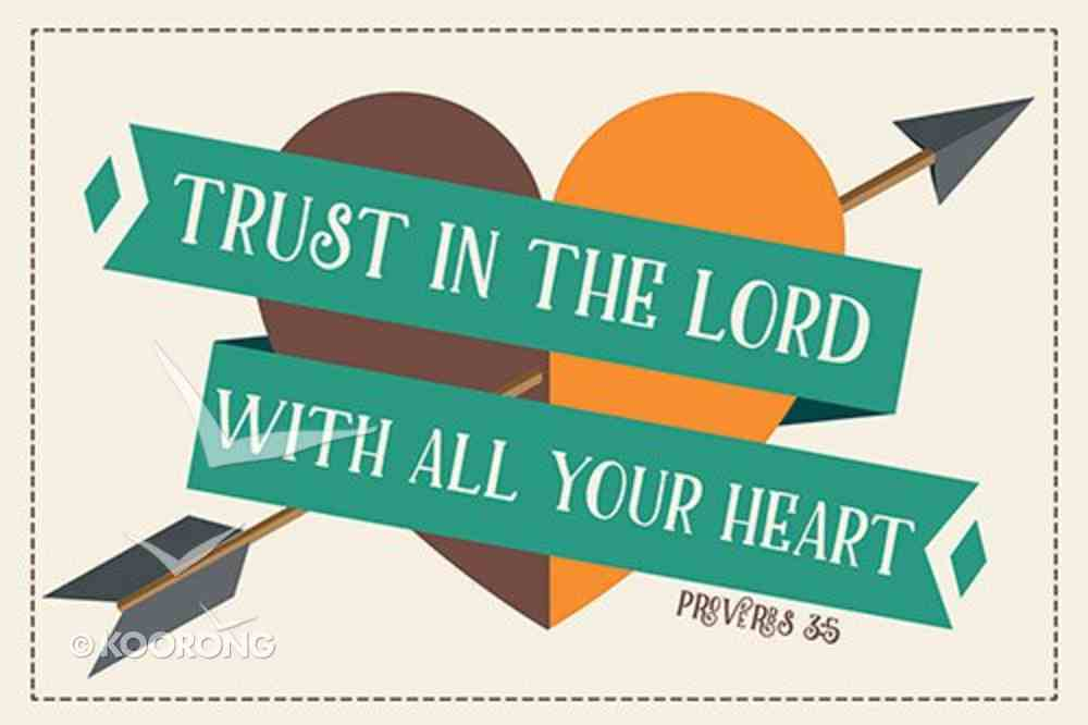 Poster Small: Trust in the Lord With All Your Heart Poster