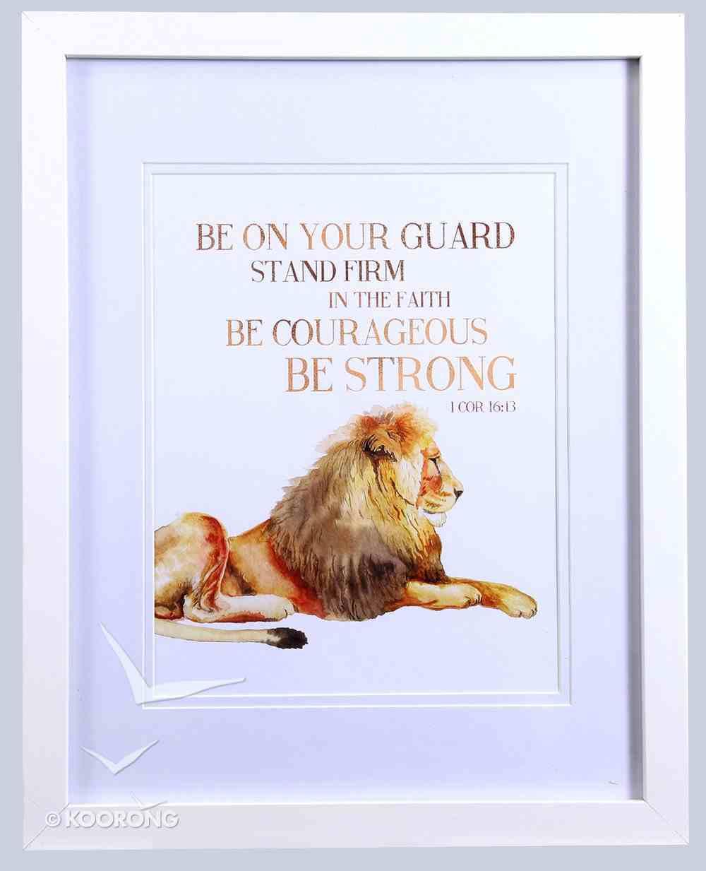 Framed Children's Print: Lion Be on Your Guard (1 Corinthians 16:13) Plaque