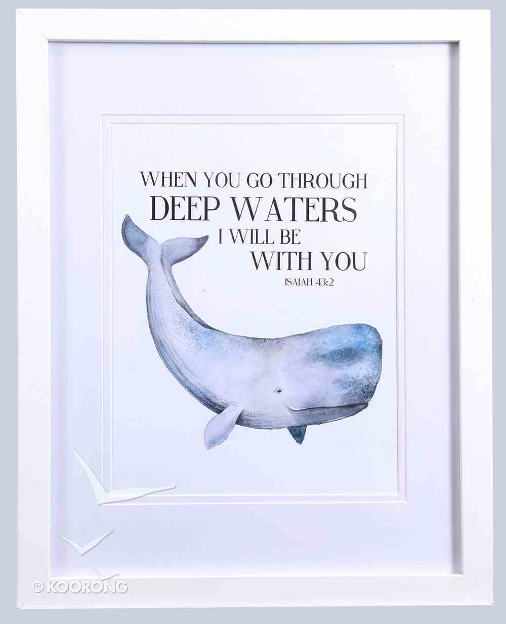 Framed Children's Print: Whale, When You Go Through Deep Waters (Isaiah 43:2) Plaque