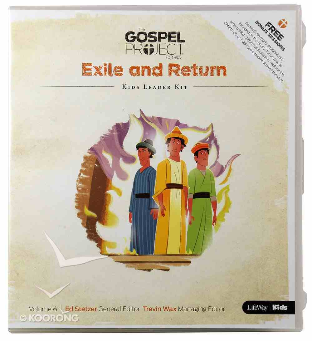 Exile and Return (Kids Leader Kit) (#06 in The Gospel Project For Kids 2015-18 Series) Pack