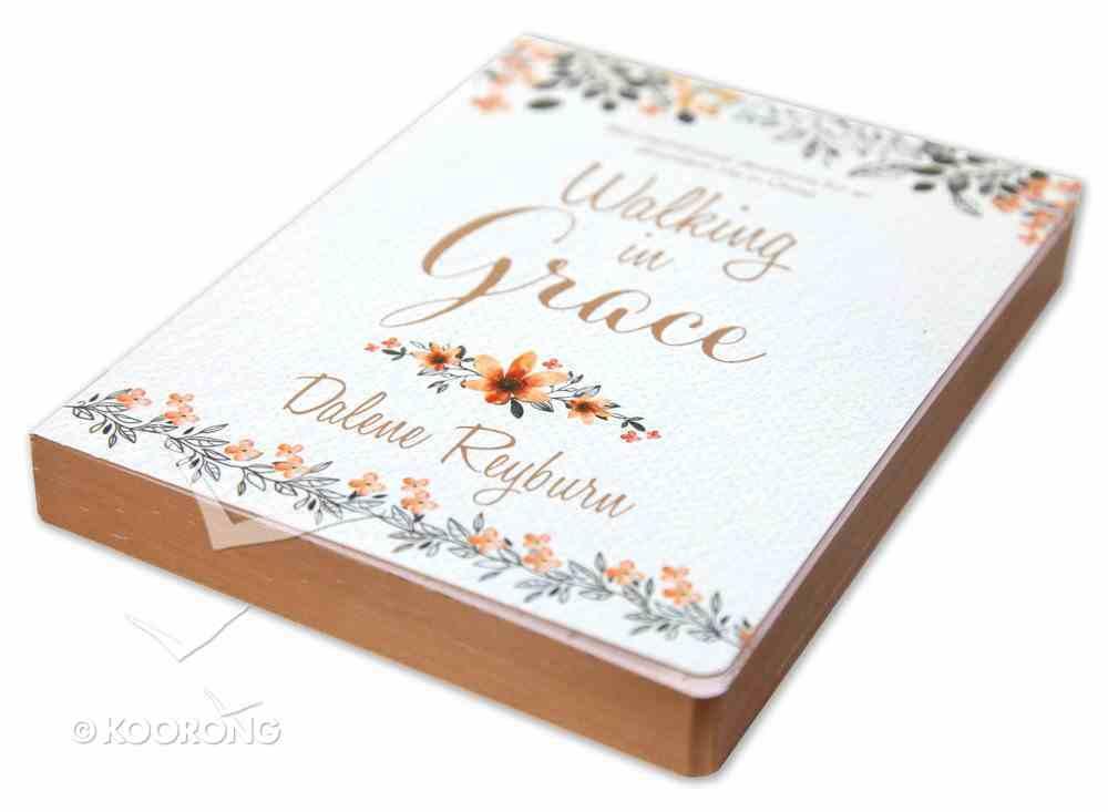 Walking in Grace: 366 Inspirational Devotions For An Abundant Life in Christ Paperback