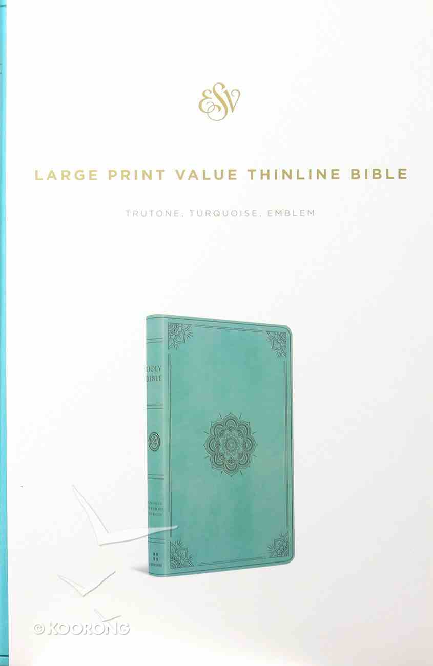 ESV Large Print Value Thinline Bible Turquoise Emblem Design (Black Letter Edition) Imitation Leather