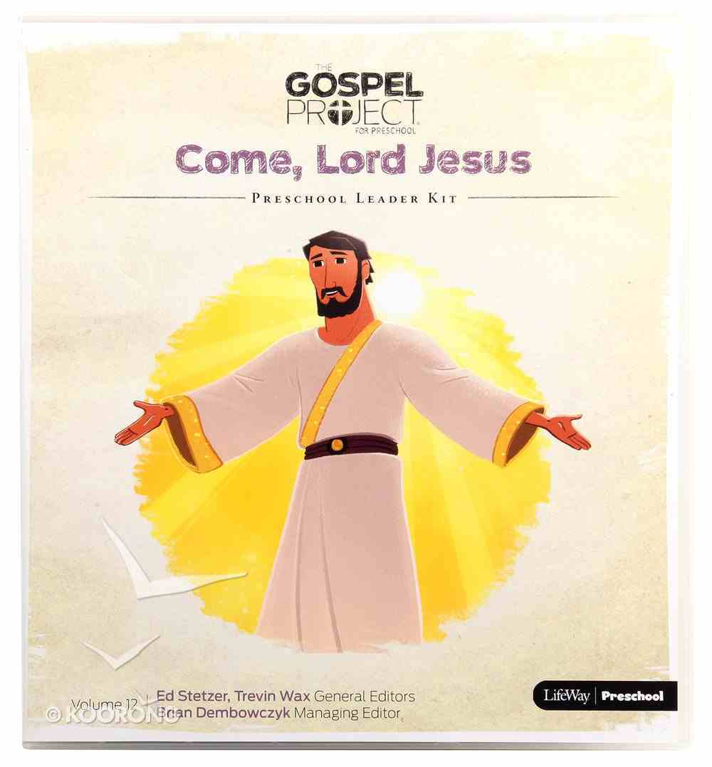 Come Lord Jesus (Preschool Leader Kit) (#12 in The Gospel Project For Kids Series) Pack