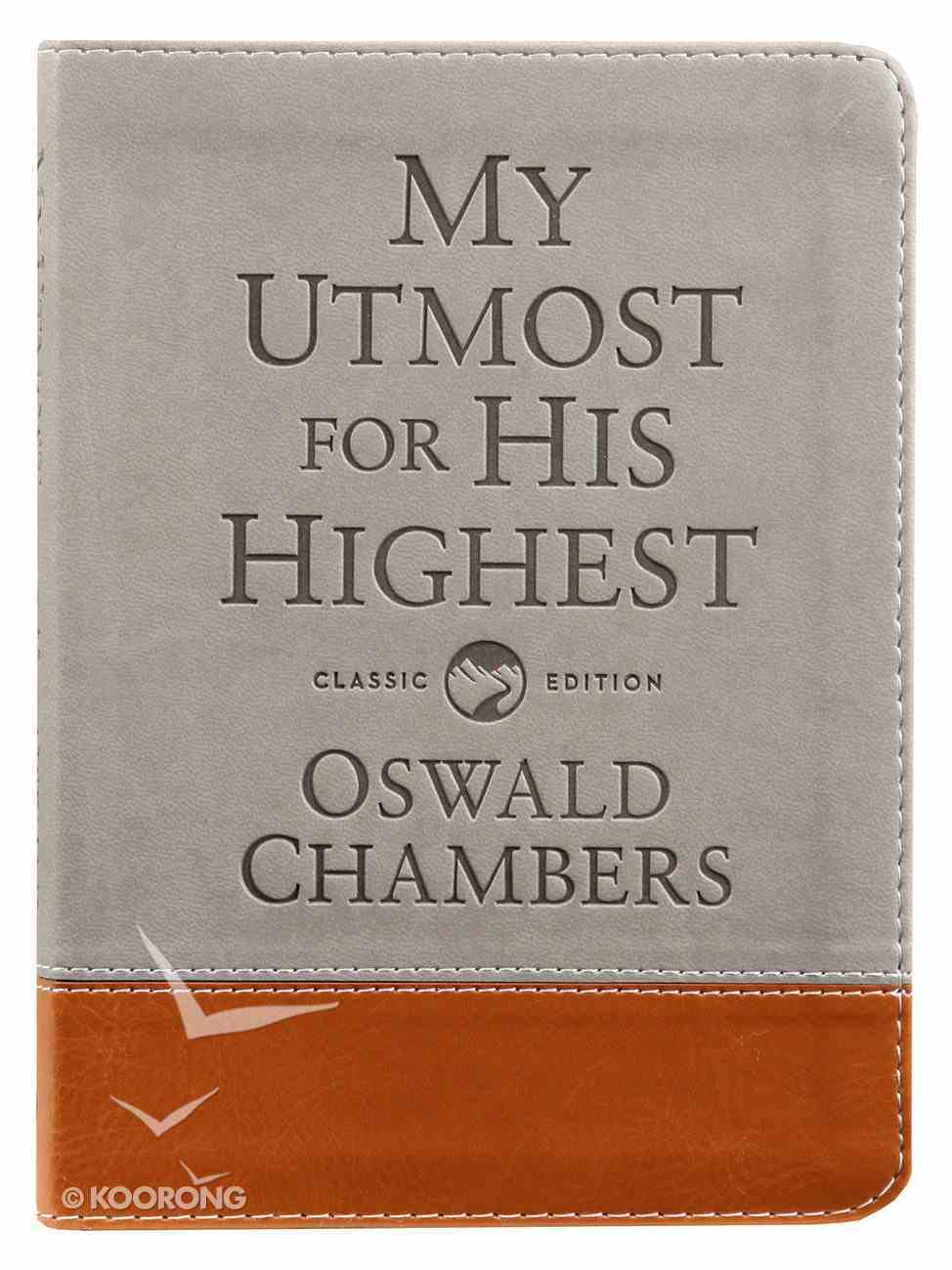 My Utmost For His Highest (Gift Edition, Classic) Imitation Leather