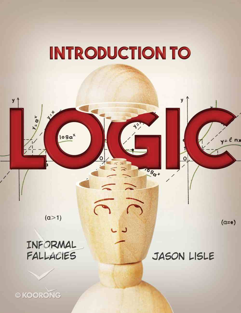 Introduction to Logic (Student) Paperback