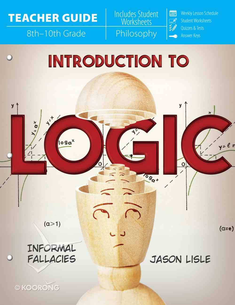 Introduction to Logic (Teacher Guide) Paperback