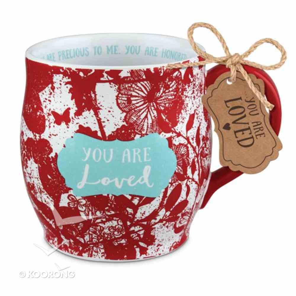 Ceramic Mug Pretty Prints: You Are Loved, Red/White, (Isaiah 43:4) Homeware