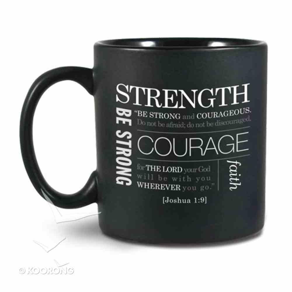 Ceramic Mug Simple Faith: Strength, Black/White (Joshua 1:9) Homeware