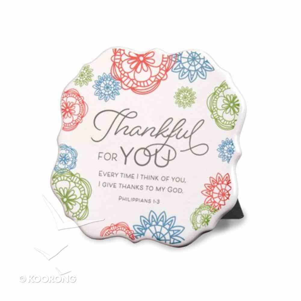 Ceramic Plaque: Thankful For You, Bright Geometric Floral Design, Philippians 1:3 Plaque