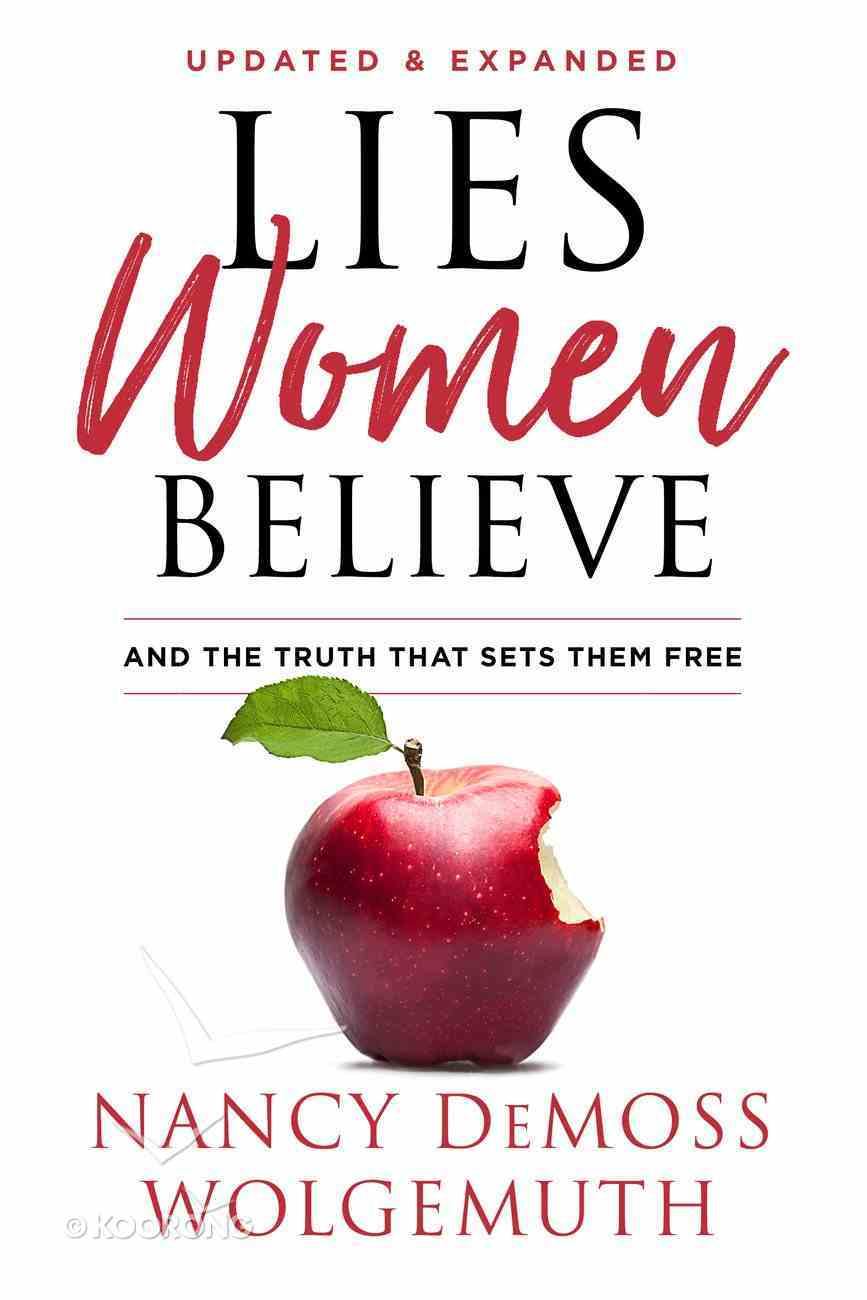 Lies Women Believe: And the Truth That Sets Them Free Hardback