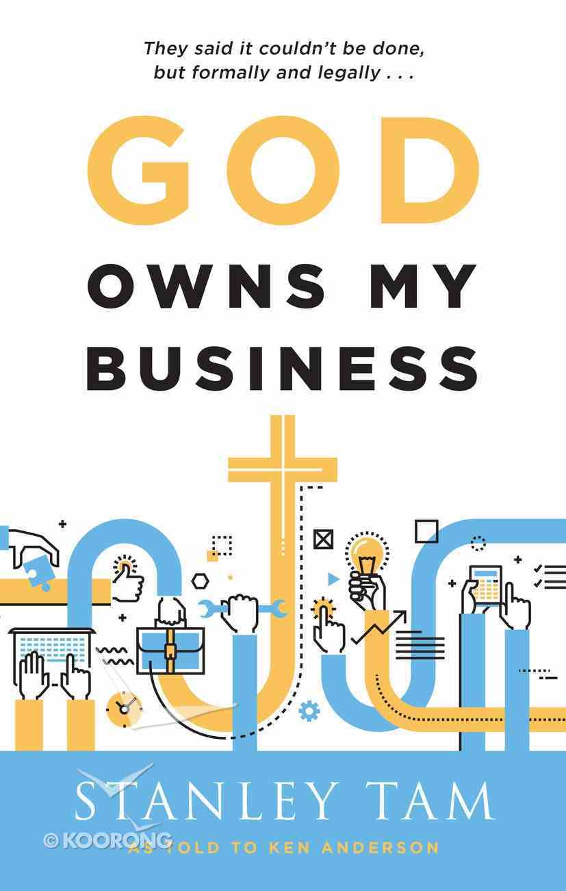 God Owns My Business Paperback