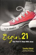 Begin 21: Your First 21 Steps With Jesus image