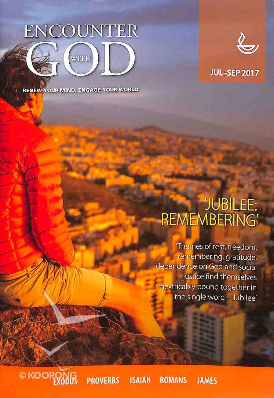 Encounter With God 2017 #03: Jul-Sep Paperback
