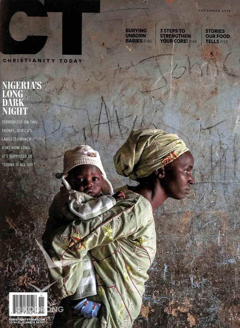 Christianity Today 2018 #11: Nov Magazine