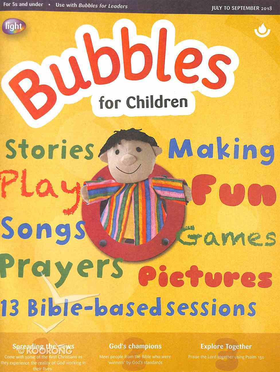 Light: Bubbles 2018 #03: Jul-Sep Student's Guide (5 And Under) Paperback