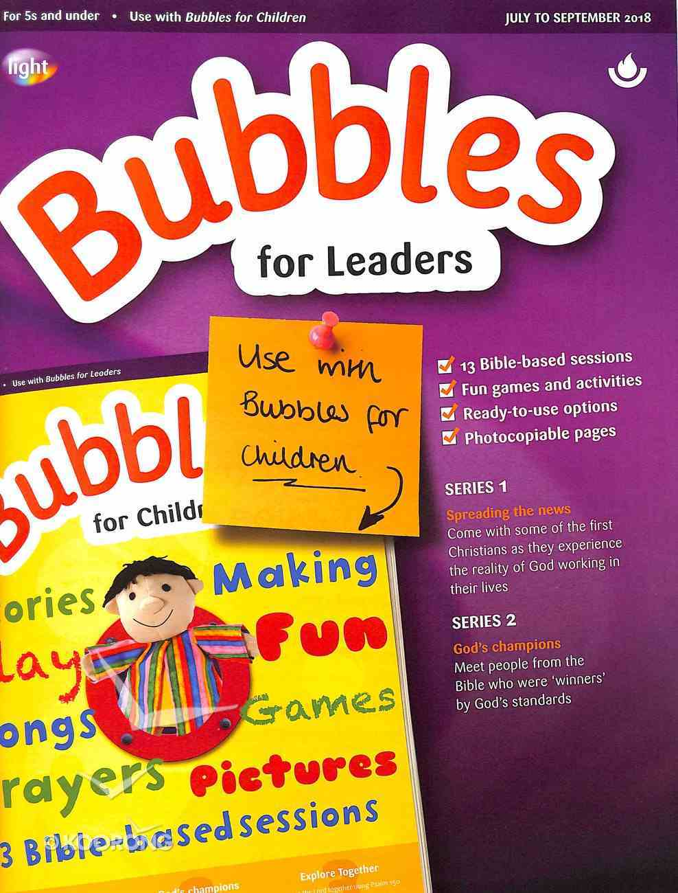 Light: Bubbles 2018 #03: Jul-Sep Leader's Guide (5 And Under) Paperback