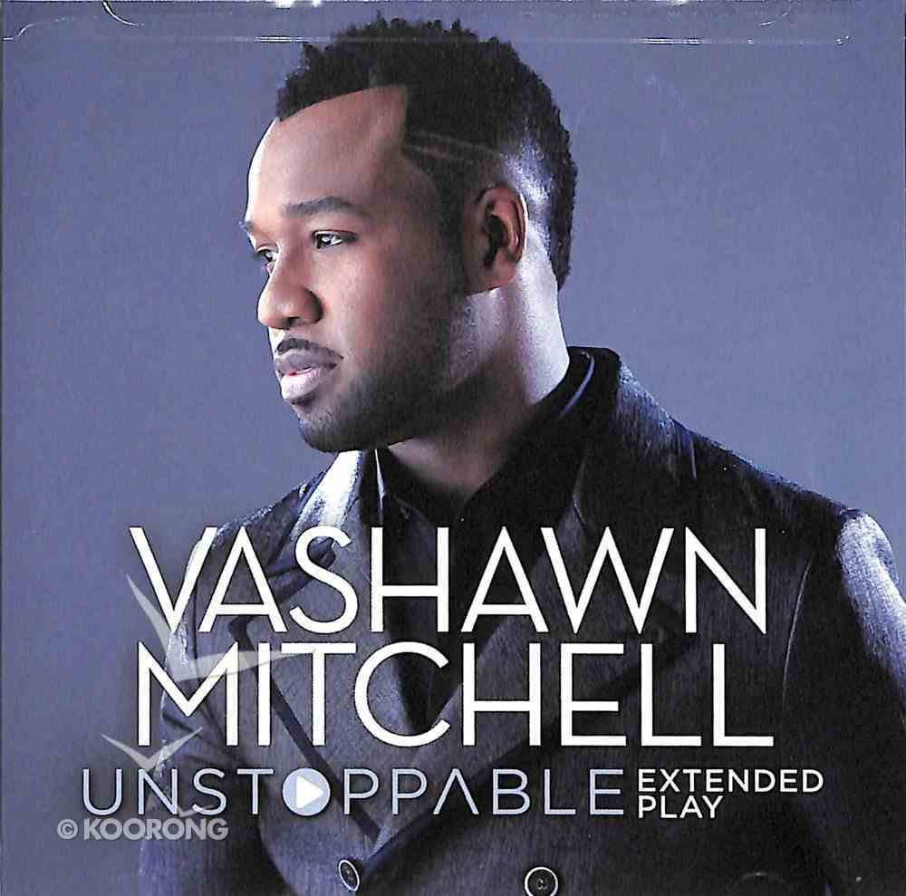 Unstoppable-Extended Play CD