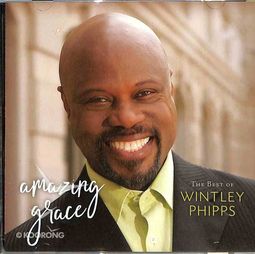 Amazing Grace: The Best of Wintley Phipps CD