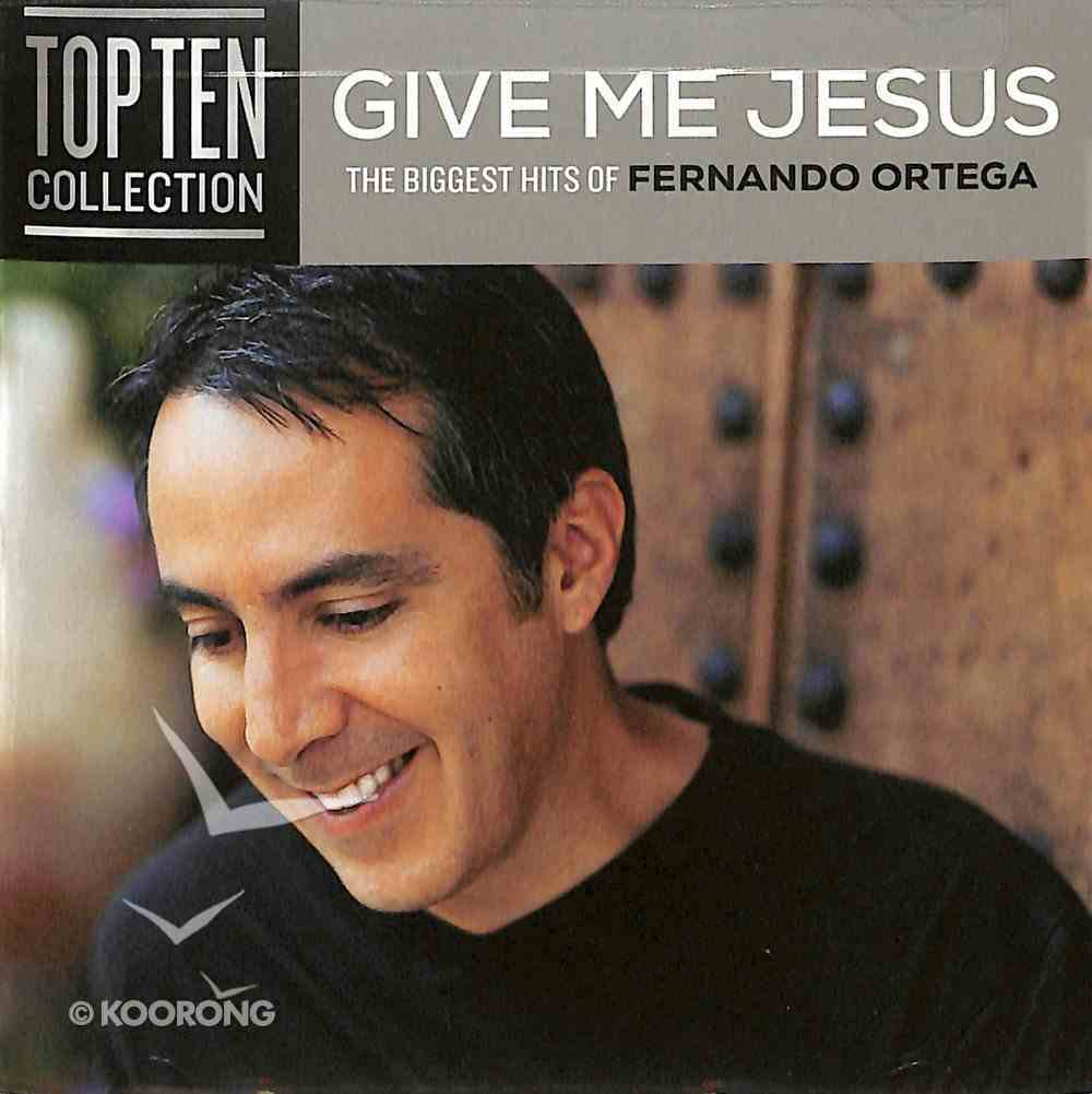 Give Me Jesus: Biggest Hits CD