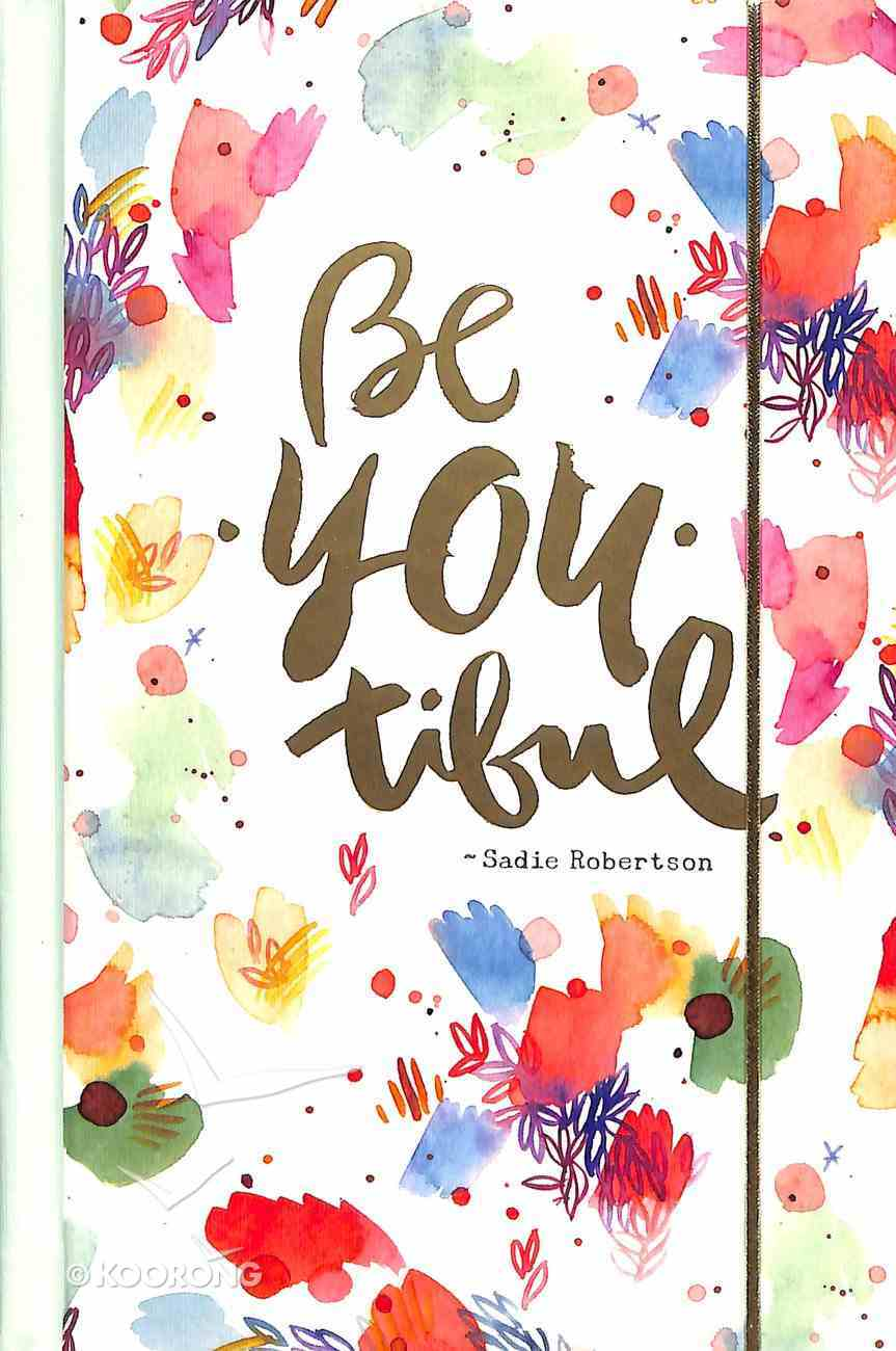 Mini Banded Journals: Be You-Tiful (Sadie Robertson Gift Products Series) Paperback