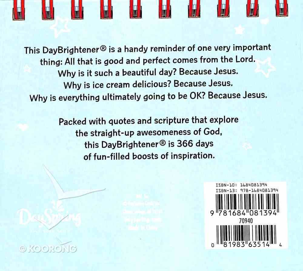 Daybrighteners: Because Jesus... (Padded Cover) Spiral