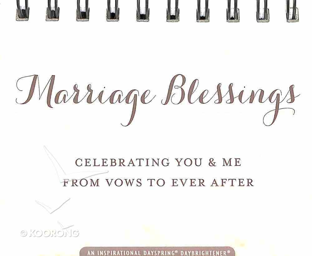 Daybrighteners: Marriage Blessings - Celebrating You & Me From Vows to Ever After (Padded Cover) Spiral