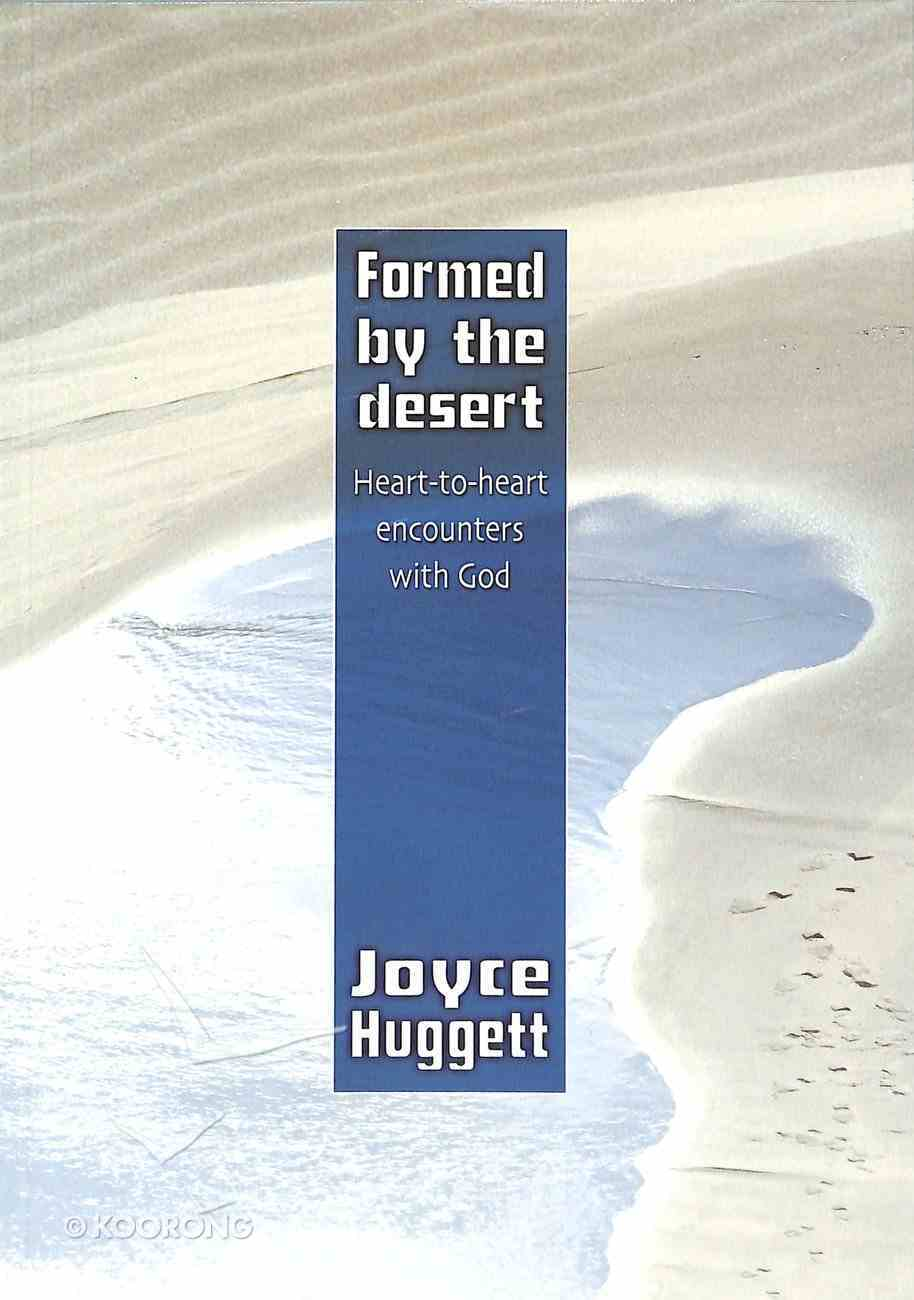 Formed By the Desert Paperback