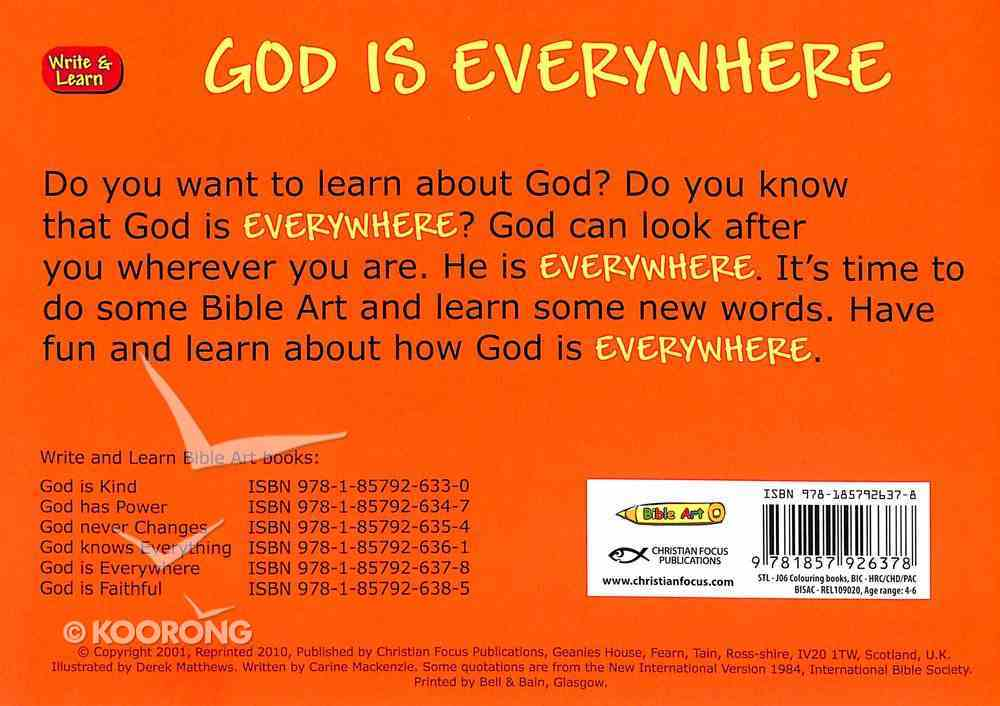 God is Everywhere (Learn About God And Colouring Series) Paperback