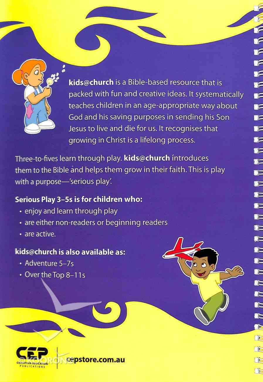 Kids@Church 01: Sp1 Ages 3-5 Teacher's Manual (Serious Play) (Kids@church Curriculum Series) Spiral