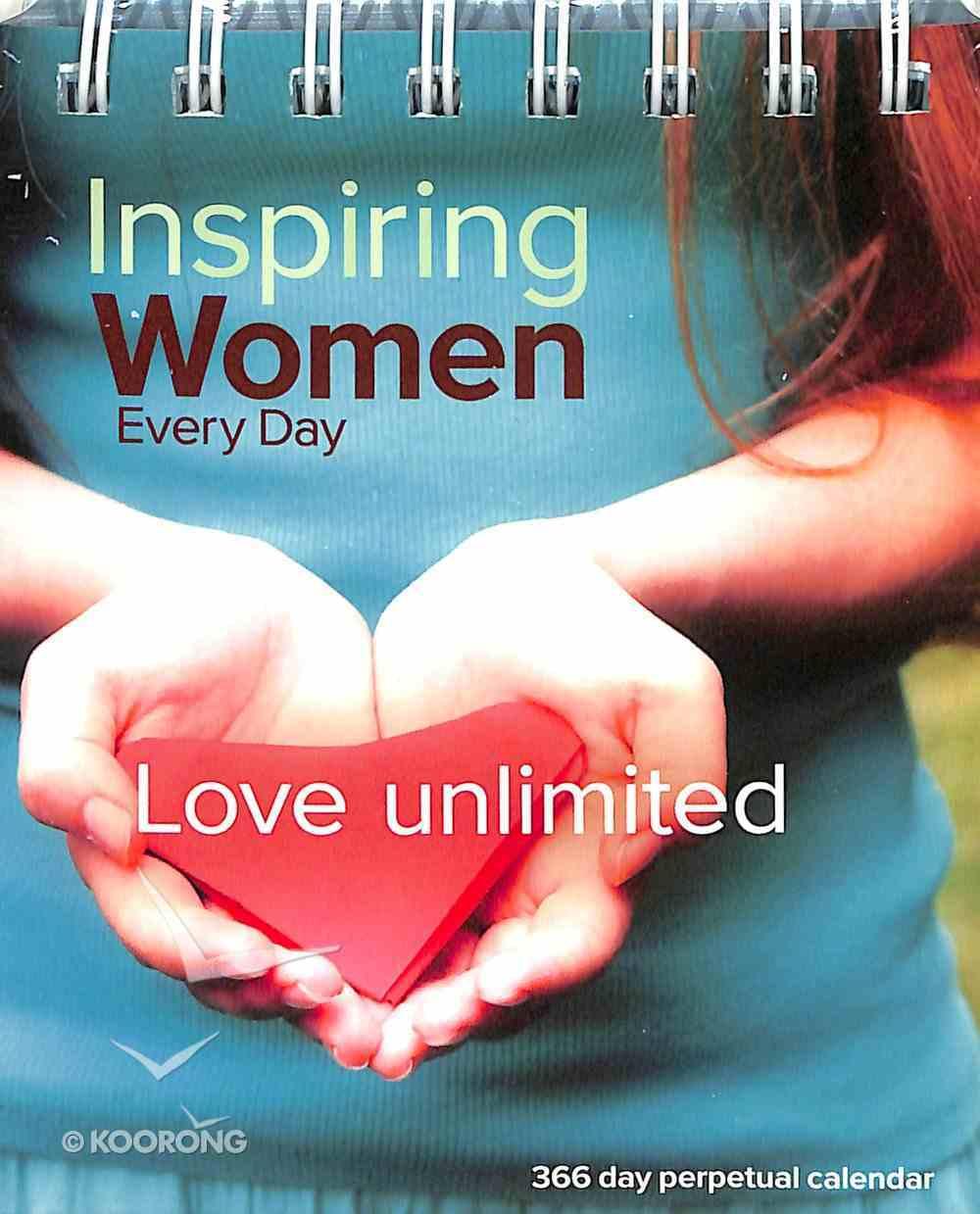 Perpetual Calendar: Inspiring Women Every Day - Love Unlimited Spiral