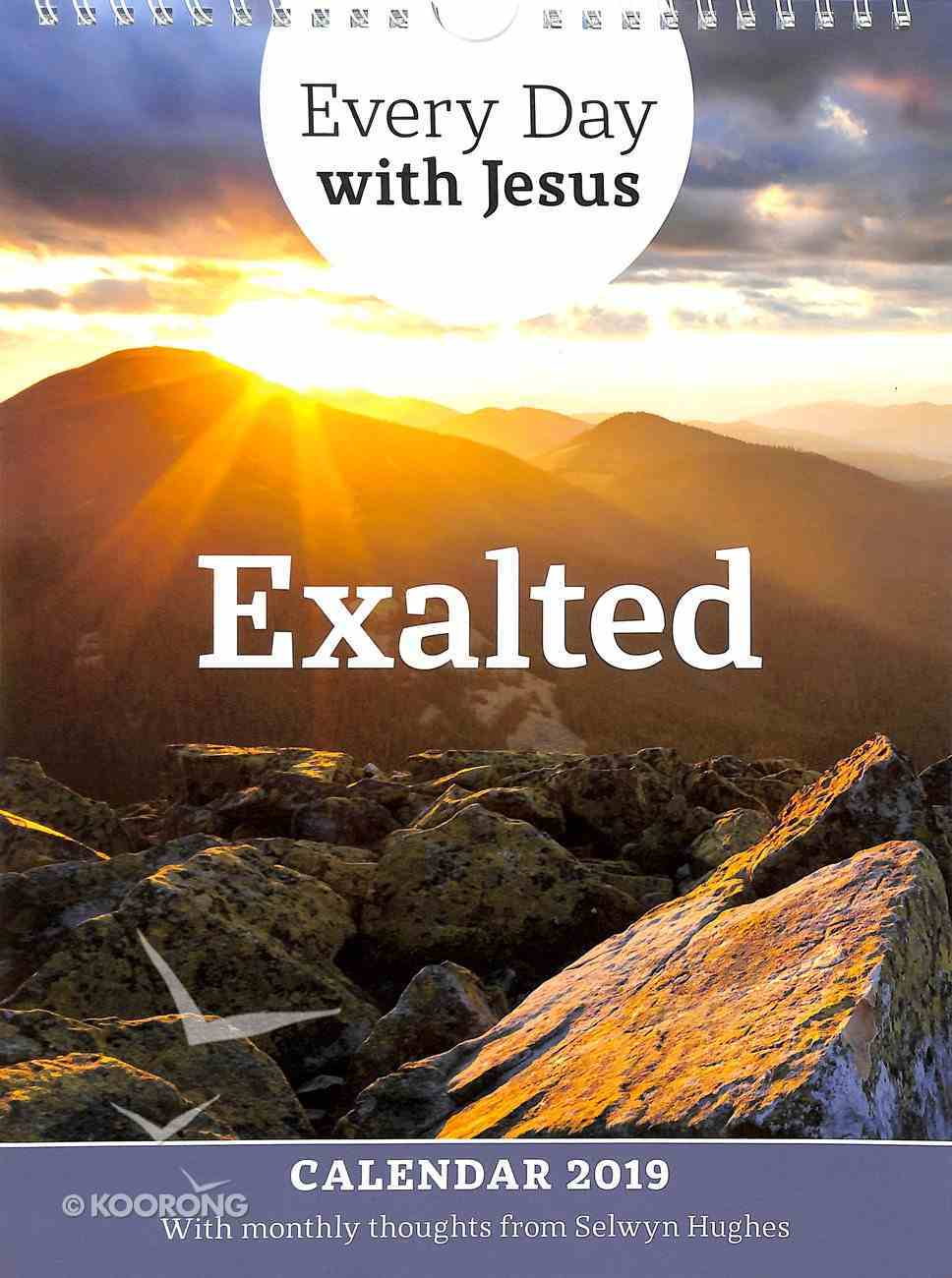 2019 Calendar: Exalted (Every Day With Jesus Series) Spiral