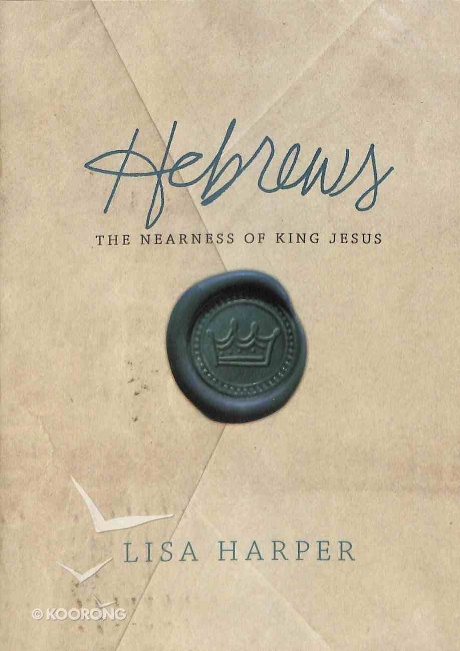 Hebrews (2 Dvds): The Nearness of King Jesus (Dvd Only Set) DVD