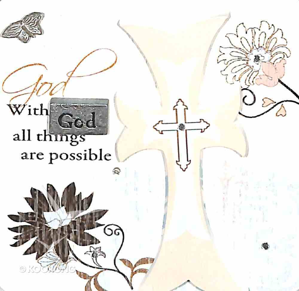 Mark My Words Ceramic Plaque: With God All Things Are Possible Plaque