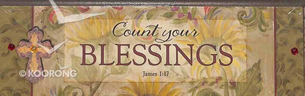 Plaque Simple Harmony: Count Your Blessings (James 1:17) Plaque