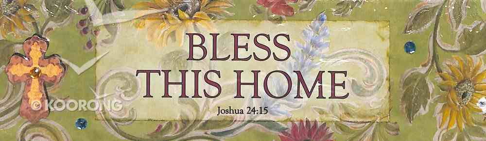 Plaque Simple Harmony: Bless This Home (Joshua 24:15) Plaque