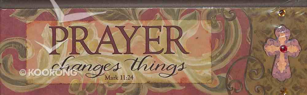 Plaque Simple Harmony: Prayer Changes Things (Mark 11:24) Plaque
