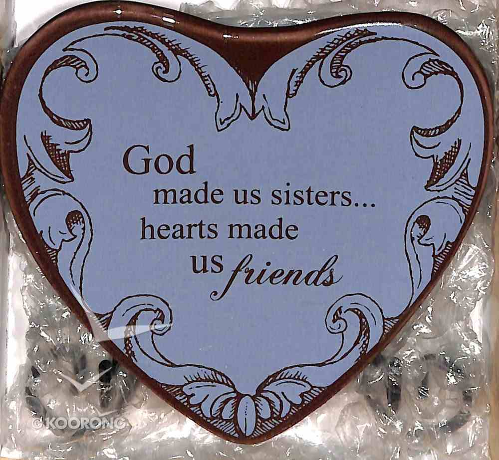 Plaque Heart to Heart: God Made Us Sister....Hearts Made Us Friends, Blue Plaque