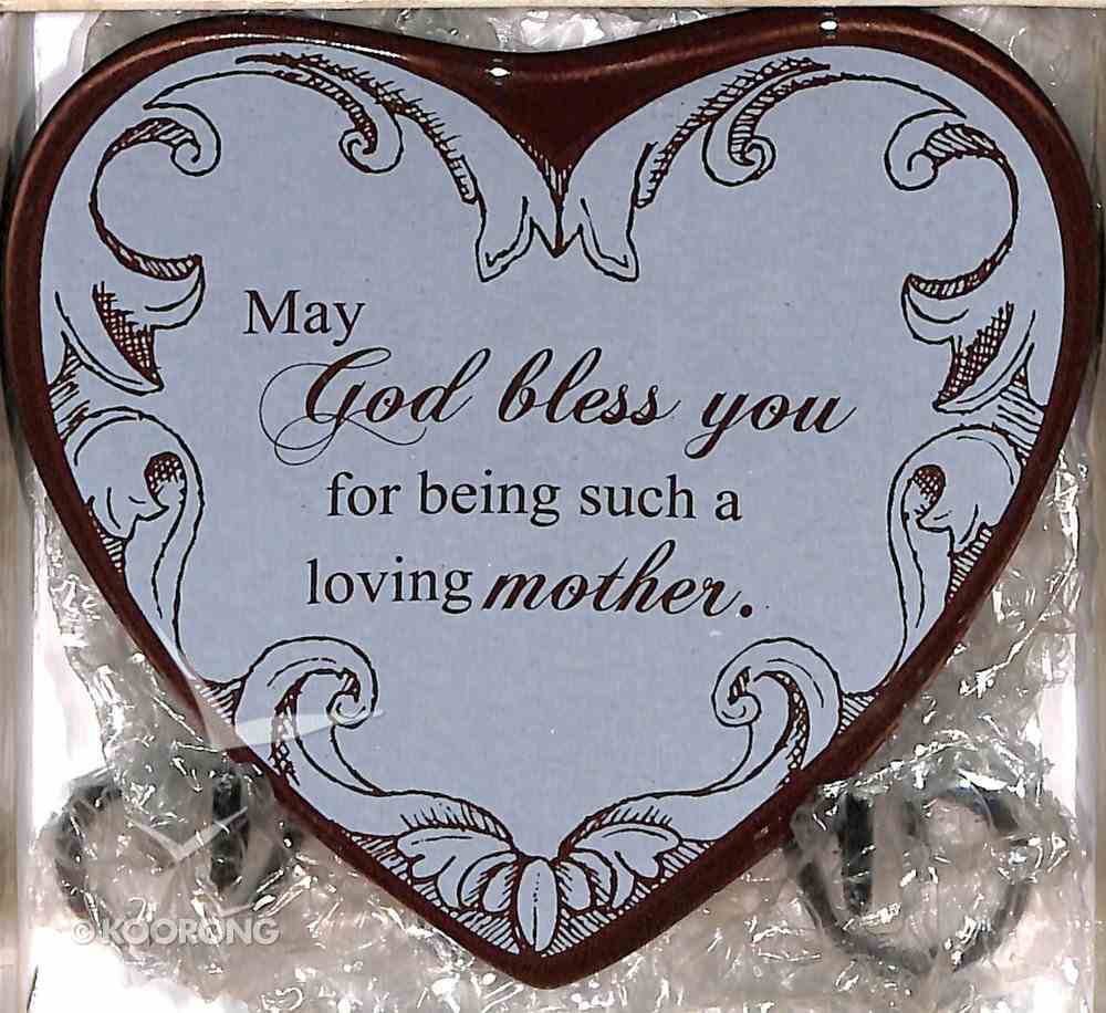 Plaque Heart to Heart: May God Bless You For Being Such a Loving Mother, Blue Plaque