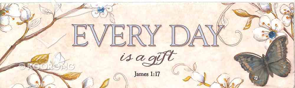 Plaque Simple Harmony: Every Day is a Gift, (James 1:17) Plaque