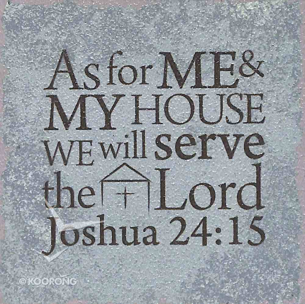 Plaque Tabletop: As For Me and My House..... (Joshua 24:15) Plaque