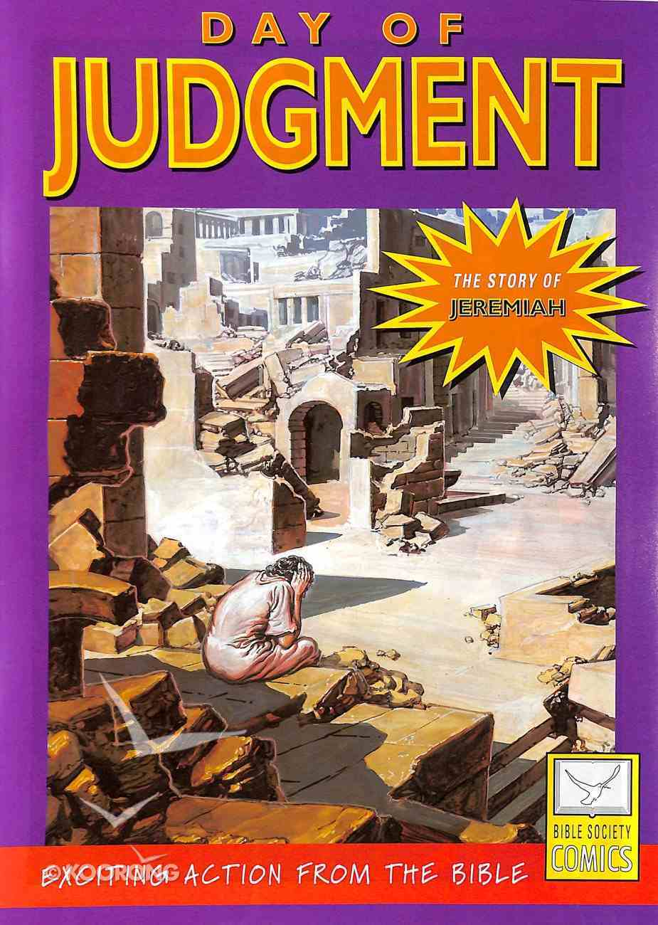 Day of Judgement (Story of Jeremiah) (Bible Society Comics Series) Paperback