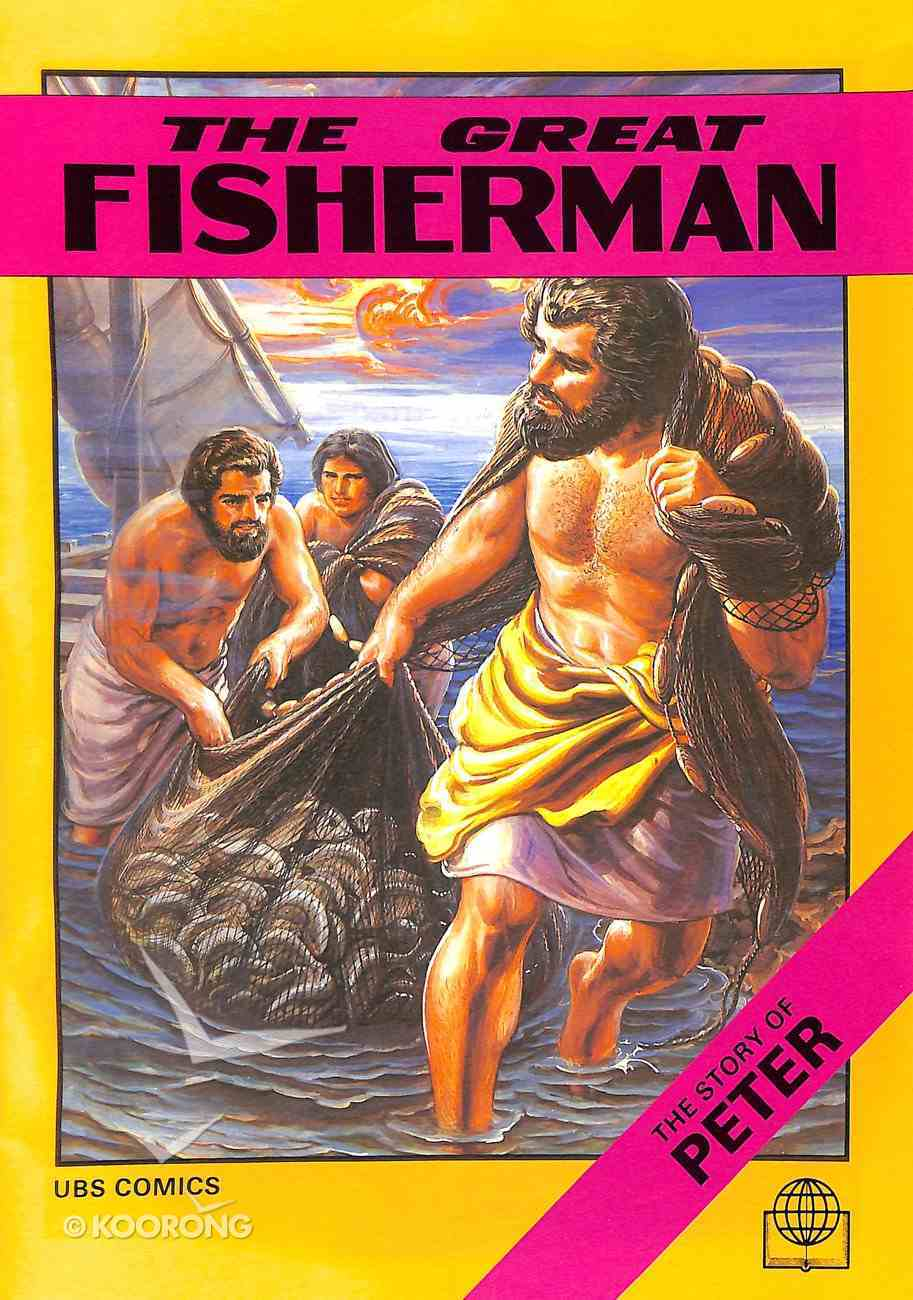 The Great Fisherman (Story of Peter) (Bible Society Comics Series) Paperback