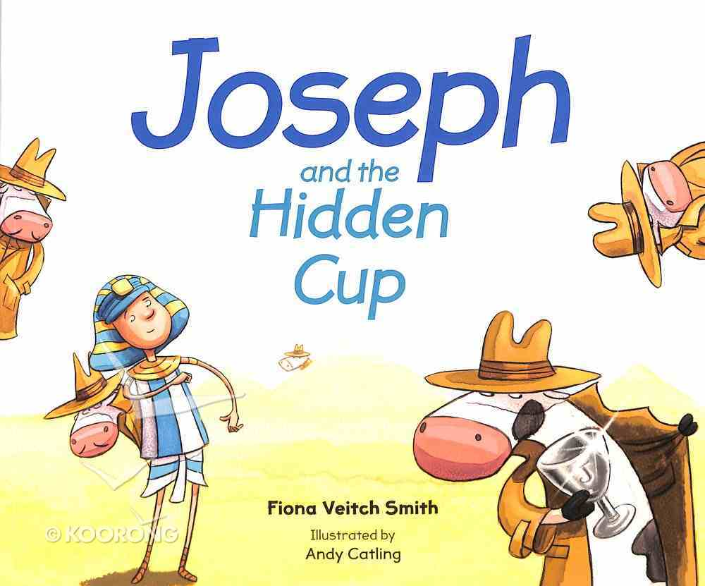 Joseph and the Hidden Cup (#07 in Young Joseph Series) Paperback
