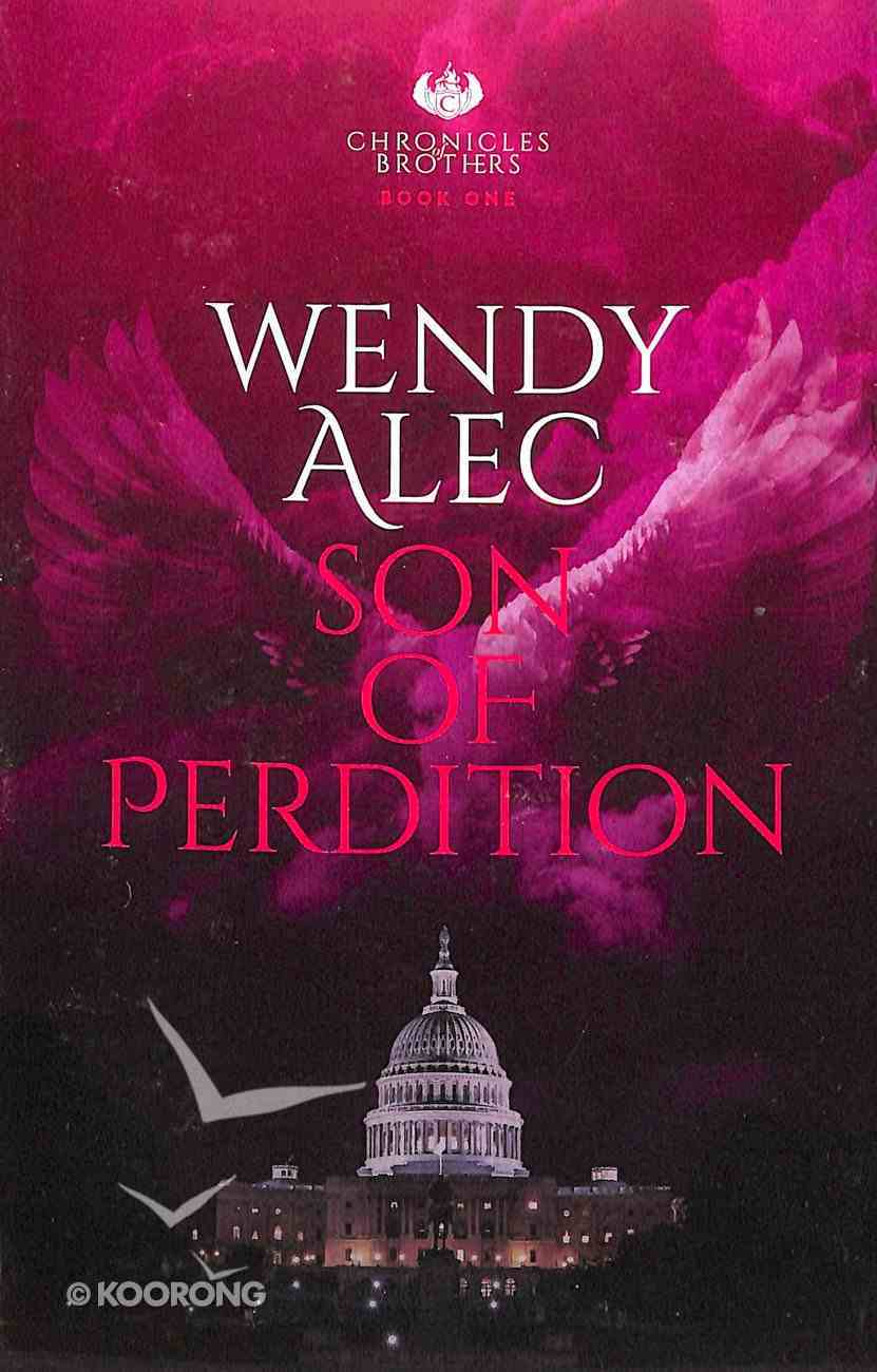 Son of Perdition (The Trilogy) (#01 in Chronicles Of Brothers - The Trilogy Series) Paperback