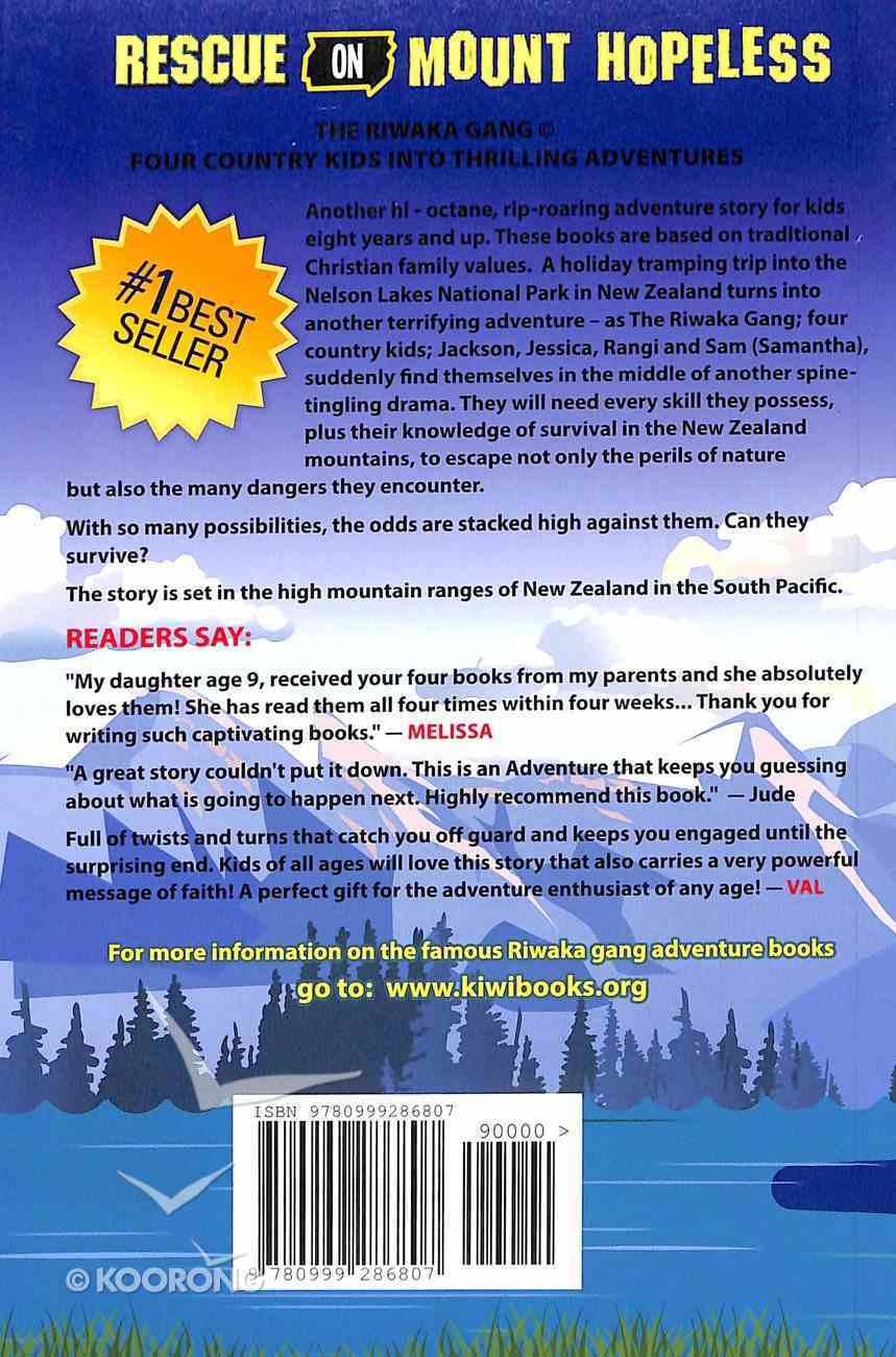 Rescue on Mount Hopeless (#04 in Riwaka Gang Adventure Series) Paperback