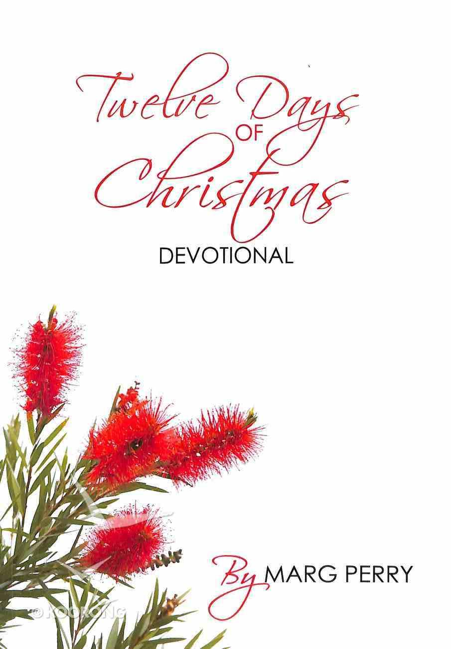 Twelve Days of Christmas Devotional Paperback