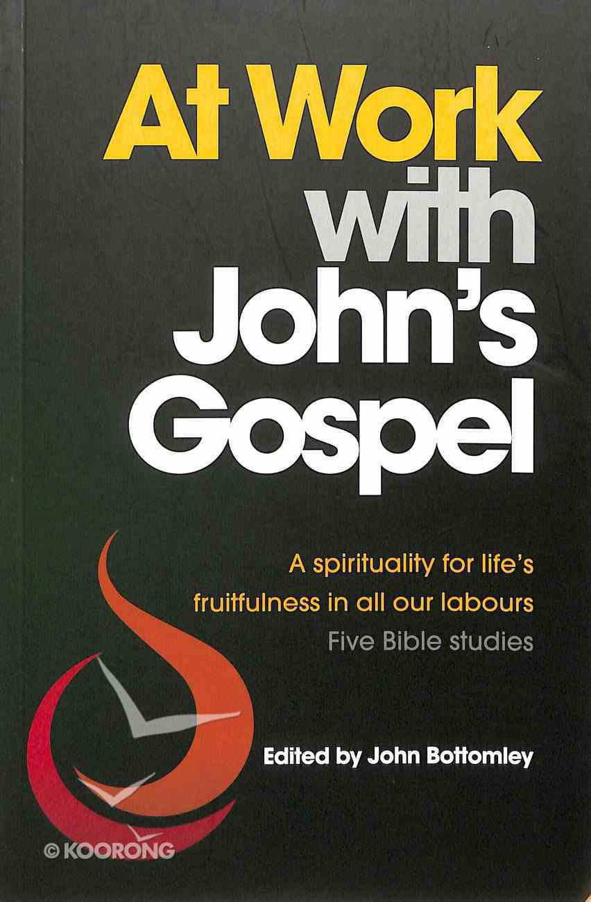 At Work With John's Gospel Paperback