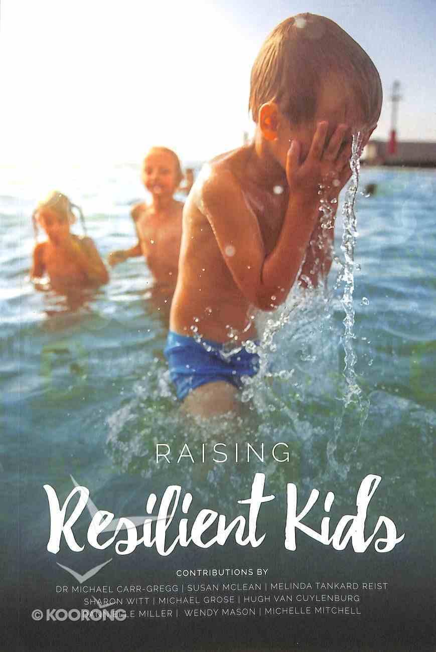 Raising Resilient Kids Paperback